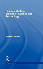 Feminist Cultural Studies of Science and Technology - Maureen McNeil