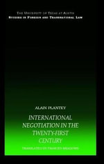 International Negotiation in the Twenty-First Century - Alain Plantey