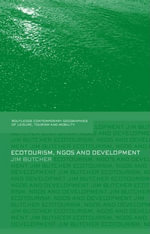 Ecotourism, NGOs and Development : A Critical Analysis - Jim Butcher