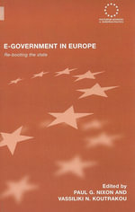 E-Government in Europe : Re-Booting the State