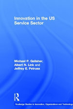 Innovation in the U.S. Service Sector - Michael P. Gallaher