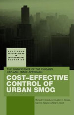 Cost-Effective Control of Urban Smog : The Significance of Chicago Cap-And-Trade Approach - Richard Kosobud
