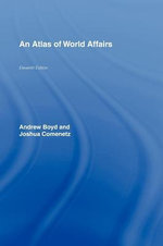The Atlas of World Affairs - Andrew Boyd