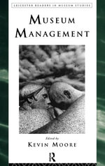 Museum Management : edited by Kevin Moore