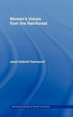 Women's Voices from the Rainforest - Gabriel Townsend