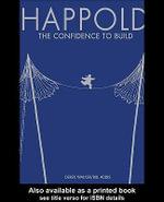 Happold : The Confidence to Build - Bill Addis