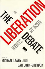 The Liberation Debate : Rights at Issue