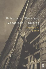Prisoners' Work and Vocational Training - Frances Simon