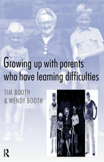 Growing Up with Parents Who Have Learning Difficulties - Tim Booth