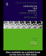 Embodying the Social : Constructions of Difference - Esther Saraga