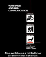 Warnings and Risk Communication - Michael S. Wogalter