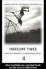 Insecure Times : Living with Insecurity in Modern Society - Michael Hill