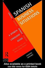 Spanish Business Situations : A Spoken Language Guide - Michael Gorman