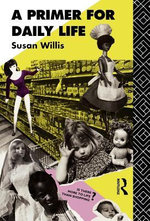 A Primer for Daily Life - Susan Willis