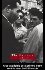The Camorra : Political Criminality in Italy - Tom Behan