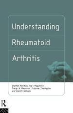 Understanding Rheumatoid Arthritis - Stanton Newman