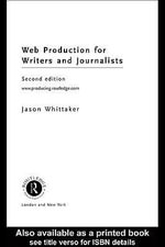 Producing for Web 2.0 : A Student Guide - Jason Whittaker