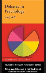 Debates in Psychology - Andy Bell