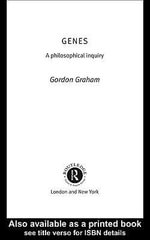 Genes : A Philosophical Inquiry - Gordon Graham
