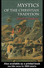 Mystics of the Christian Tradition - Steven Fanning