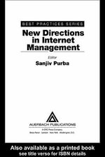 New Directions in Internet Management Best Practices Series - Sanjiv Purba