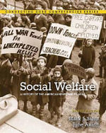 Social Welfare : A History of the American Response to Need - Mark J. Stern