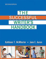 The Successful Writer's Handbook : The Little, Brown Handbook - Kathleen T. McWhorter