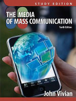 Media of Mass Communication, Study Edition - John Vivian