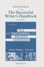 Exercise Booklet for the Successful Writer's Handbook - Kathleen T. McWhorter