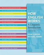 How English Works : A Linguistic Introduction - Anne Curzan