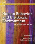 Human Behavior and the Social Environment : Social Systems Theory - Orren Dale