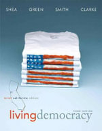 Living Democracy, Plus MyPoliSciLab -- Access Card Package with Etext - Daniel M. Shea