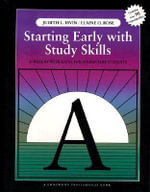 Starting Early with Study Skills : A Week by Week Guide for Elementary Students - Judith L. Irvin