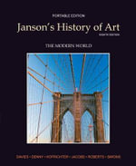 Janson's History of Art Book 4 : The Modern World Plus MyArtsLab with Etext -- Access Card Package - Penelope J. E. Davies