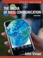 Media of Mass Communication Plus MyCommunicationLab with Etext -- Access Card Package - John Vivian