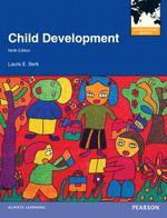 Child Development : International Edition (9e) - Laura E. Berk