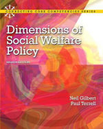 Dimensions of Social Welfare Policy Plus MySearchLab with Etext -- Access Card Package - Neil Gilbert