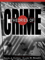 Theories of Crime - Claire M. Renzetti