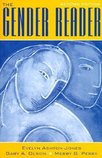 The Gender Reader : Approaches to the Fourth Gospel - Evelyn Ashton-Jones