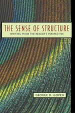 The Sense of Structure : Writing from the Reader's Perspective - John S. Tobey