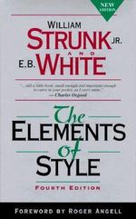 The Elements of Style : 4th Edition - Strunk William