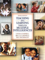 Teaching and Learning Through Multiple Intelligences - M. Linda Campbell