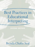 Best Practices in Educational Interpreting - Brenda Chafin Seal