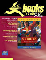 Sociology: Books a la Carte : A Down-to-earth Approach, Core Concepts - James M. Henslin