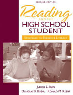 Reading and the High School Student : Strategies to Enhance Literacy - Judith L. Irvin