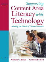 Supporting Content Area Literacy with Technology : Meeting the Needs of Diverse Learners - Kathleen Puckett