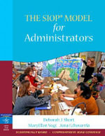 The SIOP Model for Administrators : The SIOP Model - Deborah J. Short