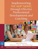 Implementing the SIOP Model Through Effective Professional Development and Coaching - Jana Echevarria