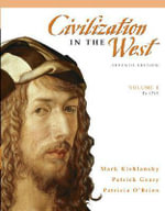 Civilization in the West : (to 1715) v. 1 - Mark A. Kishlansky