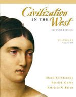 Civilization in the West : (since 1555) v. 2 - Mark A. Kishlansky